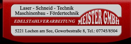 Meister GmbH | Laser-Schneid-Technik